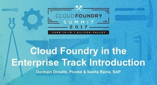 Cloud Foundry in the Enterprise Track Introduction