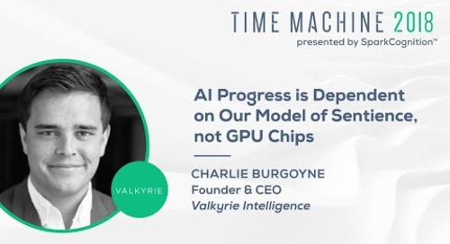 AI Progress is Dependent on Our Model of Sentience, Not GPU Chips- Time Machine 2018