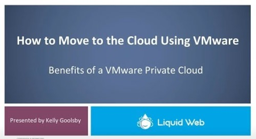 Moving to the Cloud with VMware