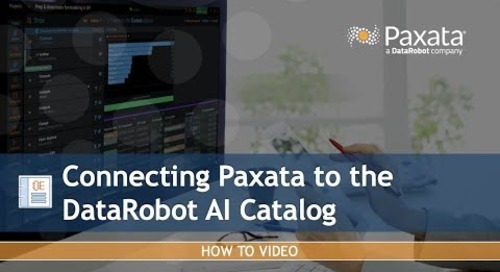 Connecting Paxata to the DataRobot AI Catalog