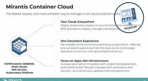 Manage your Cloud Native Container Environment with Mirantis Container Cloud [webinar]
