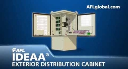 AFL's IDEAA Exterior Distribution Cabinet Product Demonstration