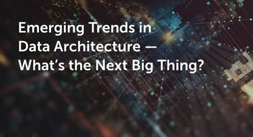 Emerging Trends in Data Architecture - What's the Next Big Thing?