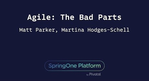 Agile: The Bad Parts - Matt Parker, Martina Hodges-Schell, Joanna Beltowska