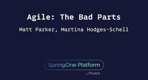 Agile: The Bad Parts - Matt Parker, Martina Hodges-Schell, Joanna Beltowska