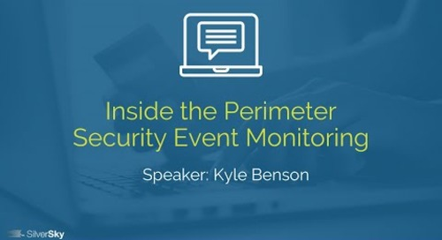 Inside the Perimeter Security Event Monitoring