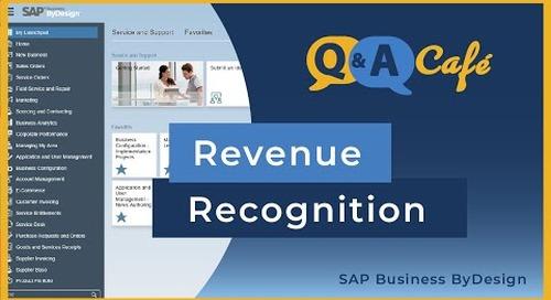 Q&A Café: Revenue Recognition in SAP Business ByDesign