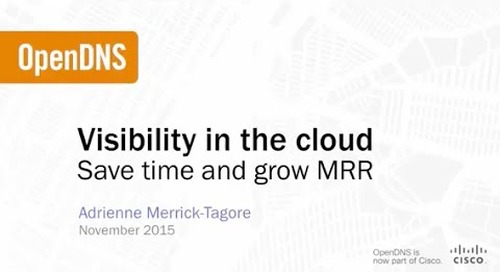 Visibility in the Cloud: Save time and grow MRR