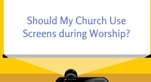 Should My Church Use Screens in Worship?