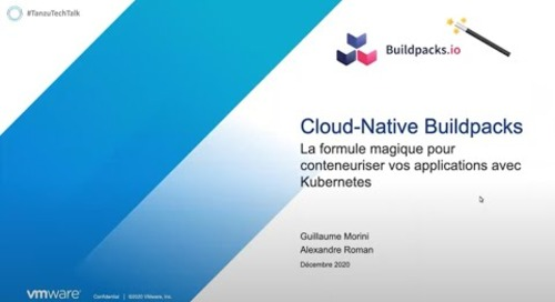 Cloud Native Buildpack : La formule pour transformer vos applications en conteneurs avec Kubernetes