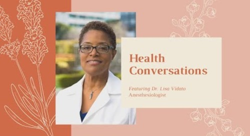 WH&WI Health Conversations, ft. Dr. Lisa Vidato, Anesthesiologist