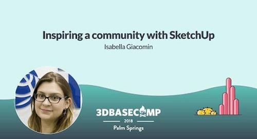 Inspiring a Community – Isabella Giacomin | 3D Basecamp 2018