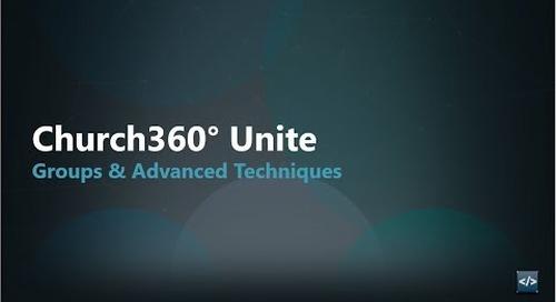 Church360° Unite    Groups & Advanced Techniques