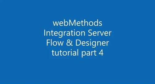 webMethods Integration Server with Flow tutorial 4