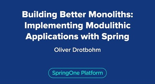 Building Better Monoliths: Implementing Modulithic Applications with Spring