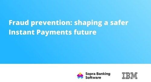 Fraud prevention: shaping a safer Instant Payments future