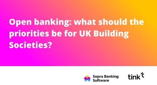Open banking: What should the priorities be for UK building societies replay?