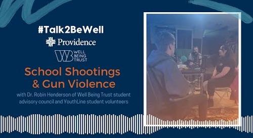 Talk2BeWell: Teen Shootings and Gun Violence