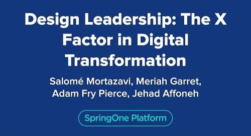 Design Leadership: The X Factor in Digital Transformation