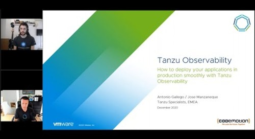 Mida el rendimiento técnico y de negocio de sus aplicaciones con Tanzu Observability I VMware Tanzu