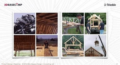 3D Basecamp 2016 – Timber Framing and SketchUp