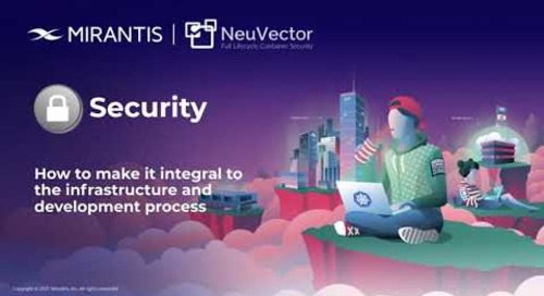 Security: How To Make It Integral To The Infrastructure And Development Process [webinar]