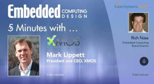 Five Minutes With…Mark Lippett, President and CEO, XMOS