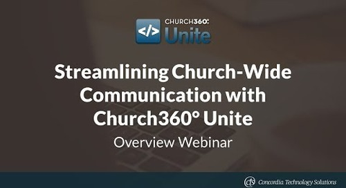 Streamlining Church-Wide Communication with Church360° Unite