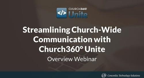 Streamlining Church-Wide Communication with Church360° Unite