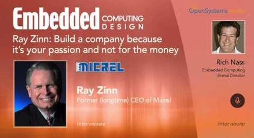 Ray Zinn: Build a company because it's your passion and not for the money