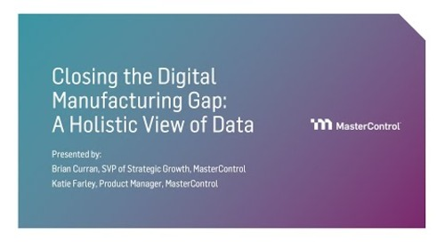 Closing the Digital Manufacturing Gap: A Holistic View of Data