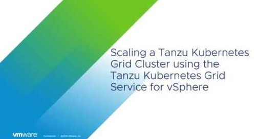 Simply Scaling a Tanzu Kubernetes Cluster with the TKG Service for vSphere