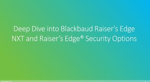 Deep Dive into Blackbaud Raiser's Edge NXT and Raiser's Edge® Security Options