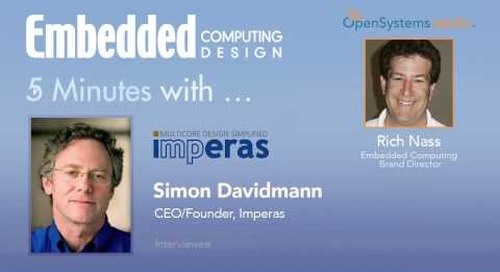 Five Minutes With… Simon Davidmann, CEO/Founder, Imperas