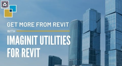 Get More With Revit with Utilities for Revit