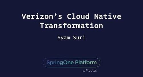 Verizon's Cloud Native Transformation - Syam Suri, Verizon