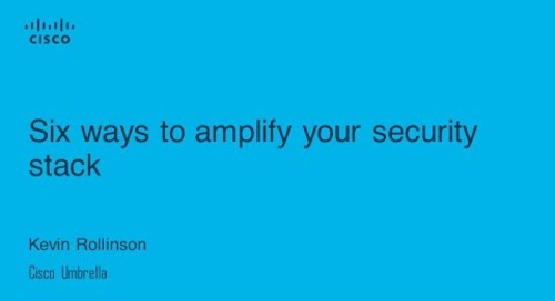 6 ways to amplify your security stack