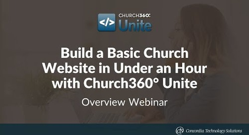 Build a Basic Church Website in Under an Hour with Church360° Unite