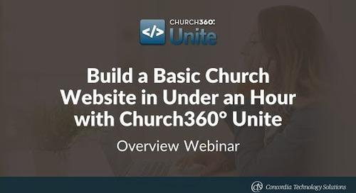 Build a Basic Church Website in Under an Hour with Church360° Unite