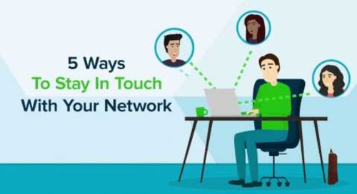 5 Ways To Stay In Touch With Your Network