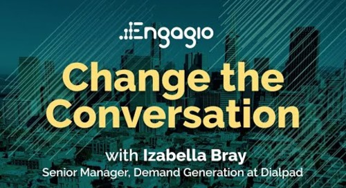 Change the Conversation with Izabella Bray of Dialpad