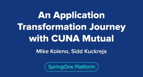 An Application Transformation Journey with CUNA Mutual