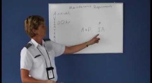 Aircraft Maintenance Requirements (Private Pilot Lesson 1h)
