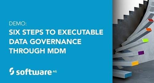 Six Steps to Executable Data Governance Through MDM