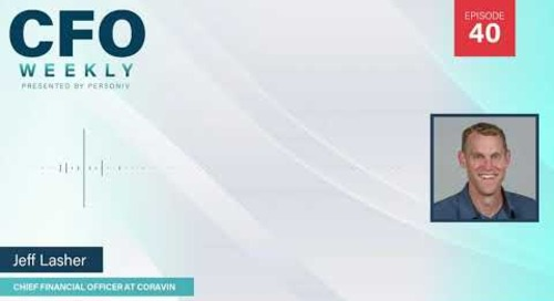 The CFO Role Unpacked w/Jeff Lasher | Video Episode 40