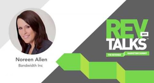 The Critical Role of Marketing in a Growth Company | Noreen Allen at REVTalks 2019