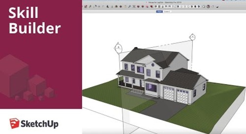 [Skill Builder] Prepping SketchUp Files for LayOut