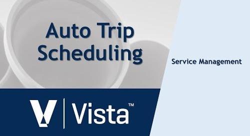 Vista Auto Trip Scheduling