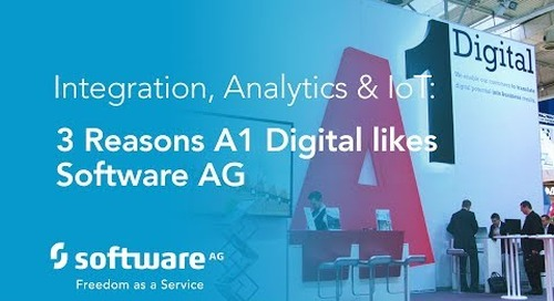 Integration, analytics & IoT: Why A1 Digital likes Software AG