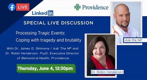 Facebook Live - Processing Tragic Events